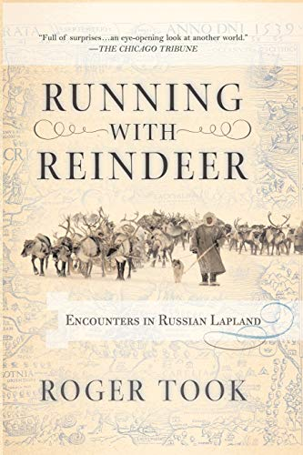 9780813343006: Running with Reindeer: Encounters in Russian Lapland