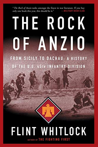 9780813343013: The Rock Of Anzio: From Sicily to Dachau: A History of the 45th Infantry Division