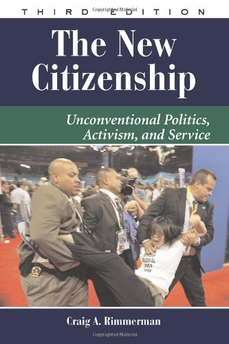 9780813343099: The New Citizenship: Unconventional Politics, Activism, and Service (Dilemmas in American Politics)