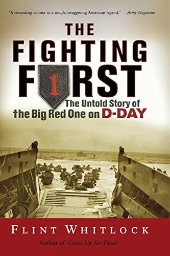 9780813343174: The Fighting First: The Untold Story Of The Big Red One on D-Day