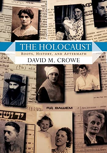 9780813343259: The Holocaust: Roots, History, and Aftermath