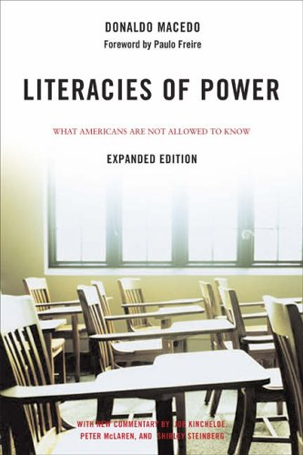 9780813343389: Literacies of Power (Expanded Edition): What Americans Are Not Allowed to Know With New Commentary by Shirley Steinberg, Joe Kincheloe, and Peter McLaren