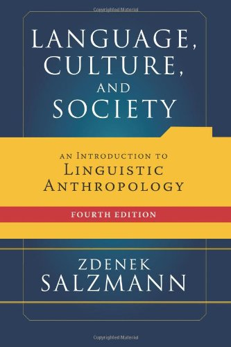 9780813343426: Language, Culture, and Society: An Introduction to Linguistic Anthropology