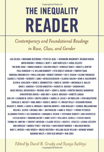9780813343457: The Inequality Reader: Contemporary and Foundational Readings in Race, Class, and Gender
