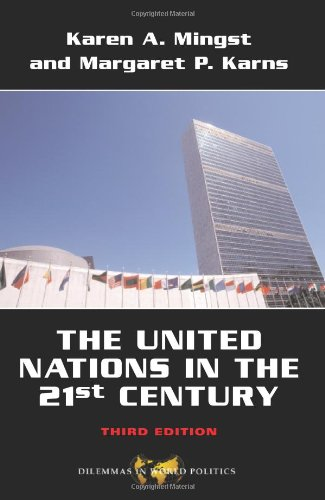 9780813343464: The United Nations in the 21st Century (Dilemmas in World Politics)