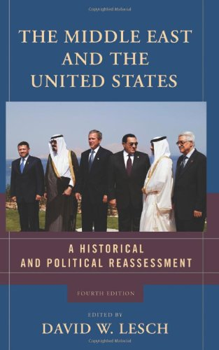 9780813343495: The Middle East and the United States: A Historical and Political Reassessment