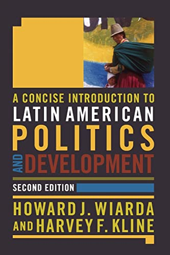 A Concise Introduction to Latin American Politics: Howard J. Wiarda,