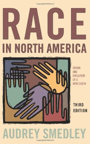 9780813343570: Race in North America: Origins and Evolution of a Worldview