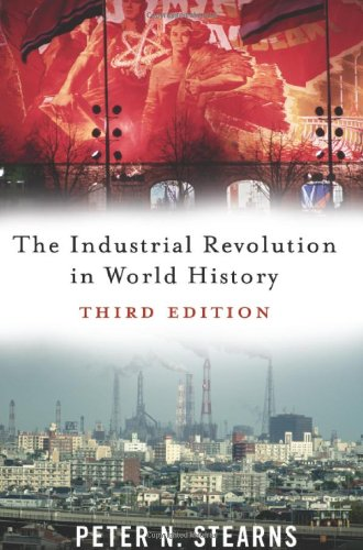 9780813343600: The Industrial Revolution in World History