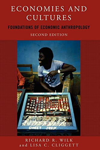 9780813343655: Economies and Cultures: Foundations of Economic Anthropology