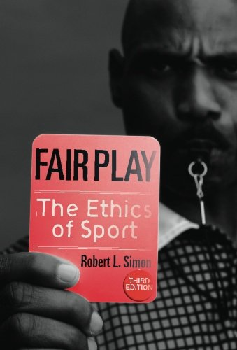 9780813343686: Fair Play: The ethics of Sport (3rd Edition)