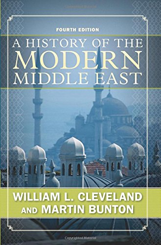 9780813343747: A History of the Modern Middle East, Fourth Edition