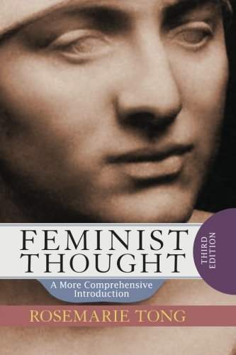 9780813343754: Feminist Thought: A More Comprehensive Introduction