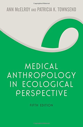 9780813343846: Medical Anthropology in Ecological Perspective: Fifth Edition