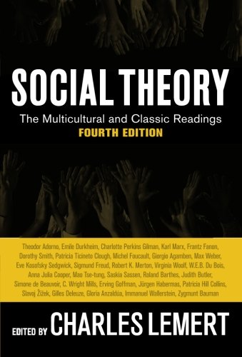 9780813343921: Social Theory: The Multicultural and Classic Readings