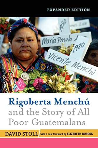 9780813343969: Rigoberta Menchu and the Story of All Poor Guatemalans: New Foreword by Elizabeth Burgos