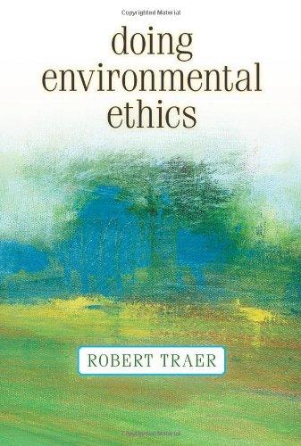 9780813343976: Doing Environmental Ethics