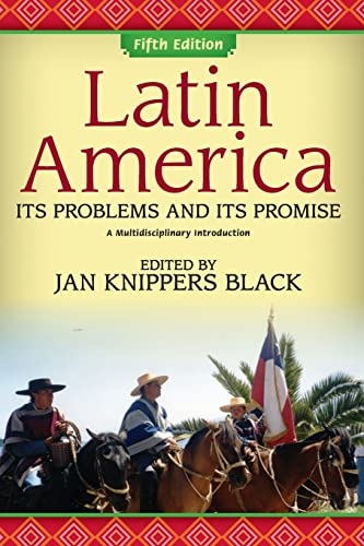 9780813344003: Latin America: Its Problems and Its Promise: A Multidisciplinary Introduction