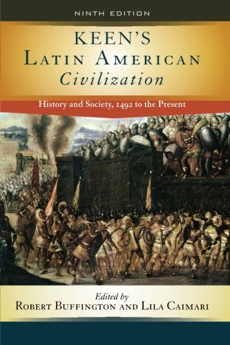 9780813344089: Keen's Latin American Civilization: History and Society, 1492 to the Present