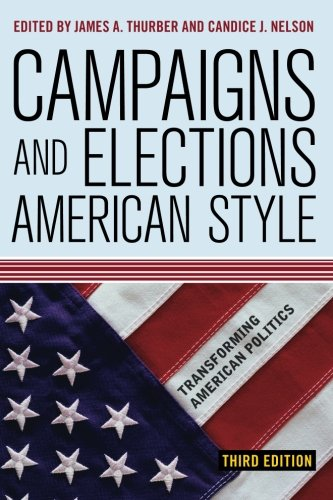9780813344195: Campaigns and Elections American Style (Transforming American Politics)