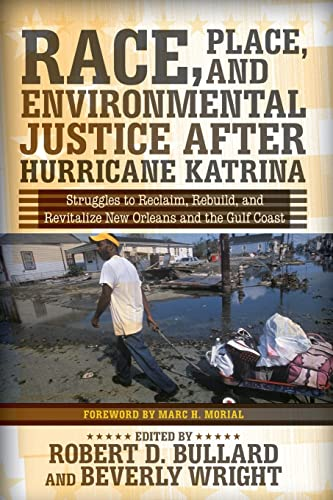 9780813344249: Race, Place, and Environmental Justice After Hurricane Katrina: Struggles to Reclaim, Rebuild, and Revitalize New Orleans and the Gulf Coast