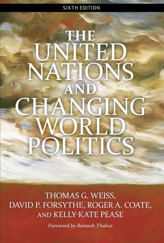 9780813344355: The United Nations and Changing World Politics