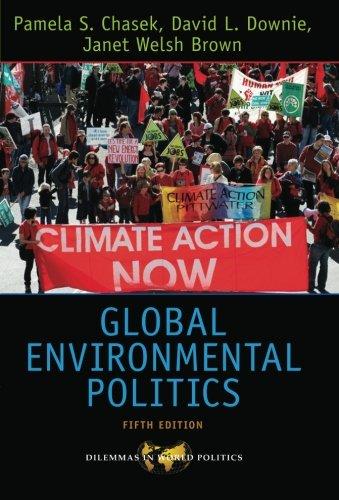 9780813344423: Global Environmental Politics (Dilemmas in World Politics)