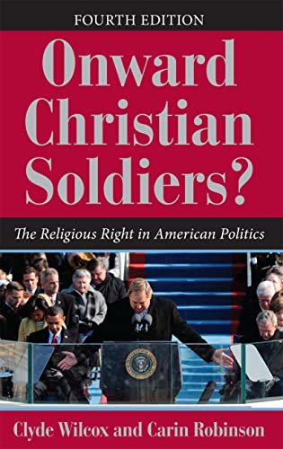 9780813344539: Onward Christian Soldiers?: The Religious Right in American Politics (Dilemmas in American Politics)