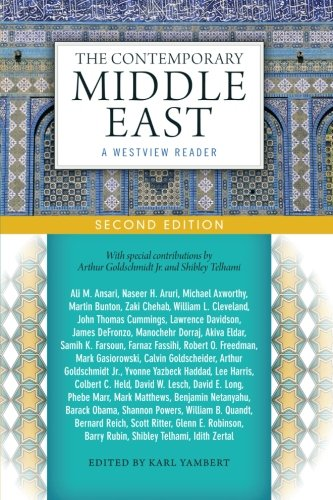 The Contemporary Middle East: A Westview Reader: Karl Yambert