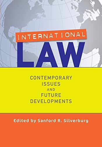 9780813344713: International Law: Contemporary Issues and Future Developments