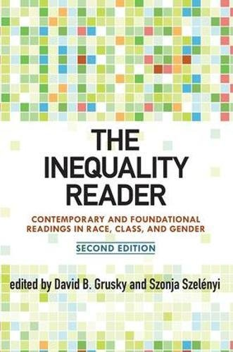 9780813344843: The Inequality Reader: Contemporary and Foundational Readings in Race, Class, and Gender