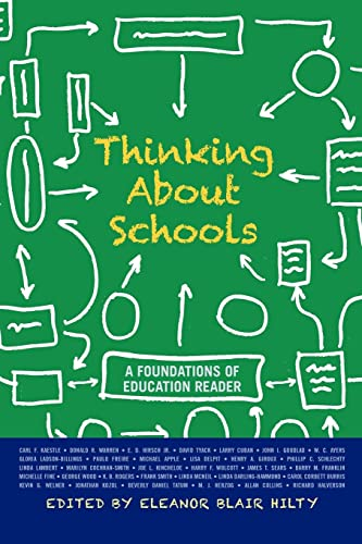 9780813344904: Thinking about Schools: A Foundations of Education Reader