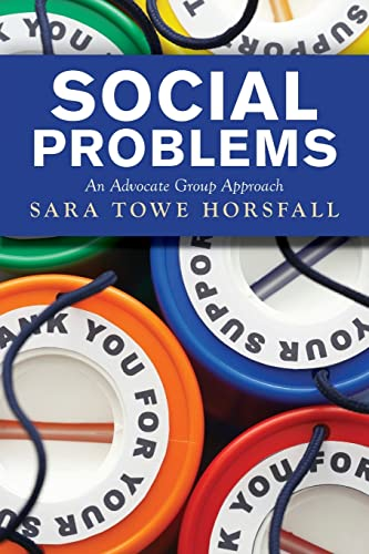 9780813345079: Social Problems: An Advocate Group Approach