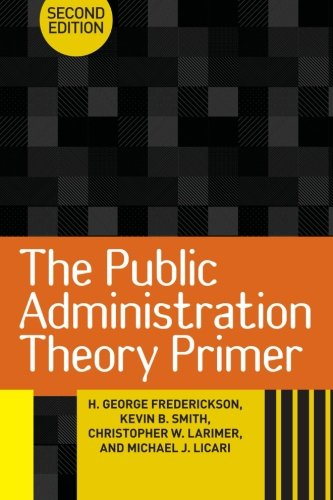 9780813345765: The Public Administration Theory Primer