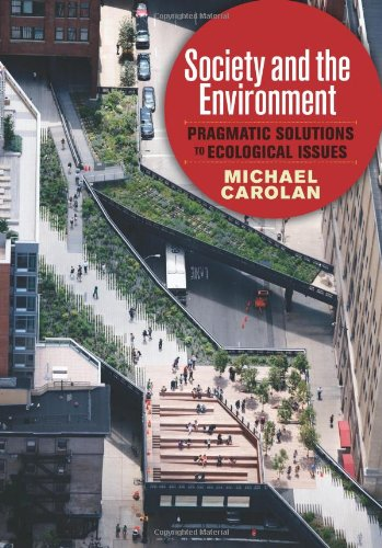 9780813345949: Society and the Environment: Pragmatic Solutions to Ecological Issues