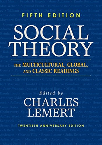 9780813346687: Social Theory: The Multicultural, Global, and Classic Readings