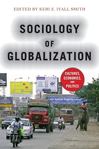 9780813346694: Sociology of Globalization: Cultures, Economies, and Politics