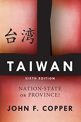 9780813346922: Taiwan: Nation-State Or Province?