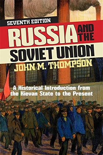 9780813346960: Russia and the Soviet Union: A Historical Introduction from the Kievan State to the Present