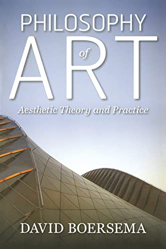 9780813347196: Philosophy of Art: Aesthetic Theory and Practice