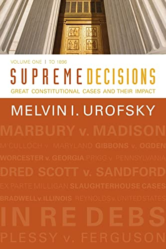 9780813347318: Supreme Decisions: Great Constitutional Cases and Their Impact: To 1896