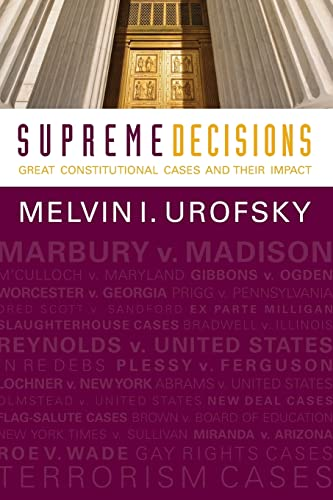 9780813347356: Supreme Decisions: Great Constitutional Cases and Their Impact