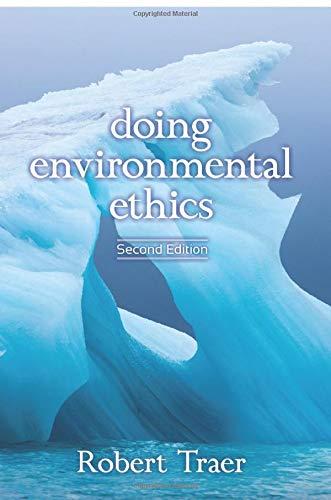 9780813347417: Doing Environmental Ethics