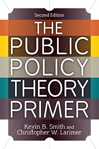 9780813347493: The Public Policy Theory Primer