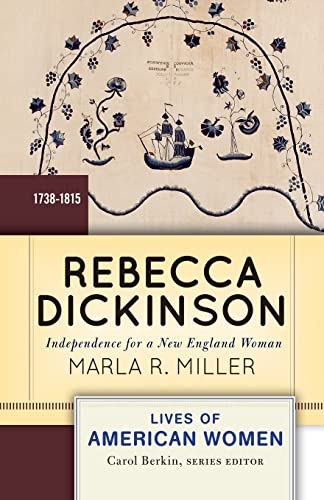9780813347653: Rebecca Dickinson: Independence for a New England Woman (Lives of American Women)