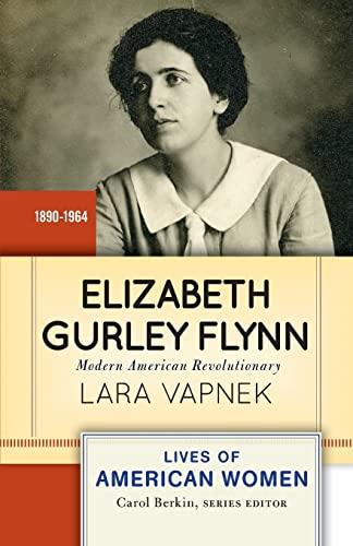 9780813348094: Elizabeth Gurley Flynn: Modern American Revolutionary