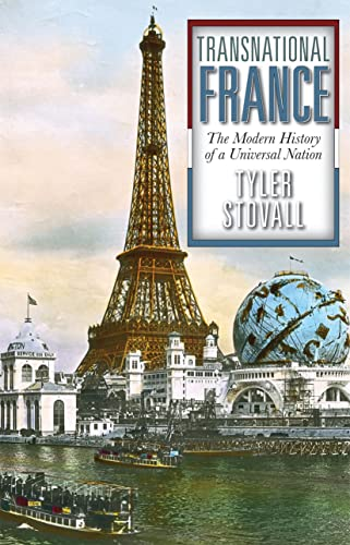 9780813348117: Transnational France: The Modern History of a Universal Nation