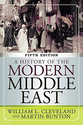 9780813348339: A History of the Modern Middle East, 5th Edition