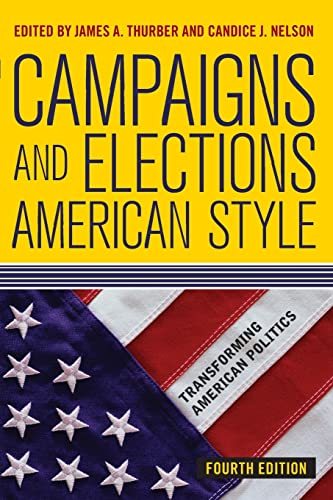 9780813348353: Campaigns and Elections American Style (Transforming American Politics)