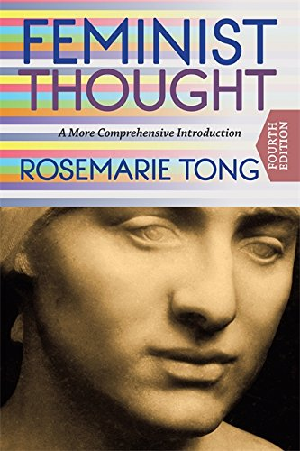9780813348414: Feminist Thought: A More Comprehensive Introduction